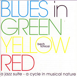 Bech / Tchicai: Blues In Green Yellow Red (Ninth World)
