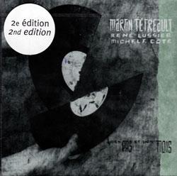 Tetreault, Martin: Des pas et des mois