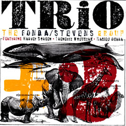 Fonda/Stevens Group Trio + 2, The: Live in Katowice (Not Two Records)