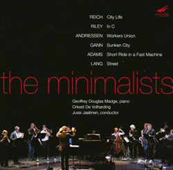 Minimalists Orkest de Volharding, The : The Minimalists (Mode Records)