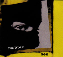 Work, The : See (Ad Hoc Records)
