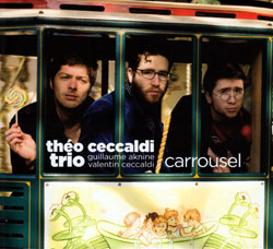 Ceccaldi, Theo Trio, Trio + Joelle Leandre: Carrousel -and- Can You Smile (Ayler)