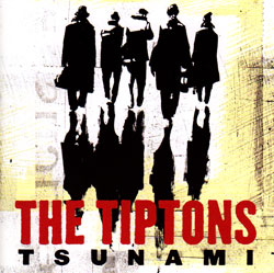 The Tiptons: Tsunami