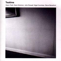 Todd / Solomon / Russell / Coombes / Beresford: Teatime (Emanem)