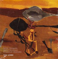 Gorzycki / Szczesny / Nowinski: Trio Poems (Monotype)