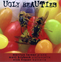 Lerner / Brubeck / Fraser: Ugly Beauties (Ambiances Magnetiques)