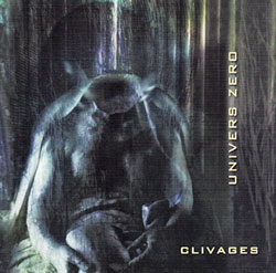 Univers Zero: Clivages
