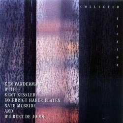 Vandermark, Ken: Collected Fiction (Okka)
