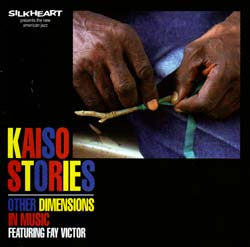 Other Dimensions in Music featuring Fay Victor: Kaiso Stories