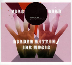 Volcano The Bear: Golden Rhythm / Ink Music [VINYL]
