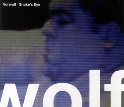 Vorwolf: Snake's Eyes (Formed Records)