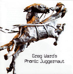 Ward, Greg's : Phonic Juggernaut