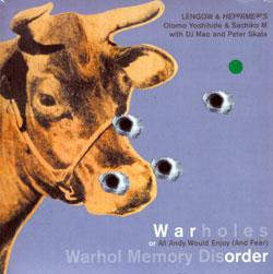 Warholes (Yoshihide, Otomo / Sachiko M / DJ Mao / Peter Skala): Warhol Memory Disorder <i>[Used Item
