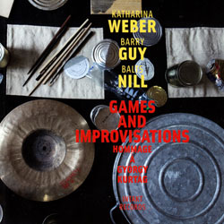 Weber, Katharina: Games And Improvisations (Intakt)
