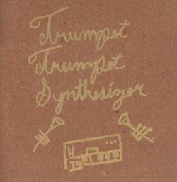 Trumpet Trumpet Synthesizer: (Henkel / Wick / Minissali)