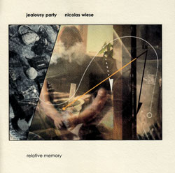 Jealousy Party & Nicolas Wiese: Relative Memory <i>[Used Item]</i> (Absinth Records)