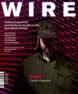 Wire, The: #303 May 2009 Magazine