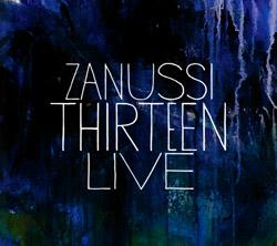 Zanussi Thirteen: Live (Moserobie Music)