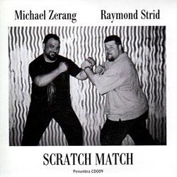 Zerang / Strid: Scratch Match