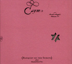 Zorn, John / Banquet of the Spirits: Caym - The Book of Angels Volume 17 (Tzadik)