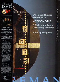 Zorn, John & Foreman, Richard: Ontological-Hysteric Theater Volume 2 Astronome [DVD] (Tzadik)