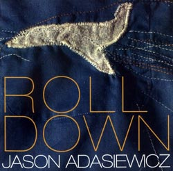Adasiewicz, Jason : Rolldown (482 Music)