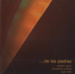 Algora, Esteban  / Rombola, Alessandra / Zach, Ingar: ...de las piedras (Another Timbre)