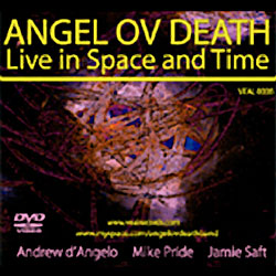 Angel Ov Death: live in space and time [DVD]