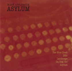 Applebaum, Mark: Asylum (Innova)