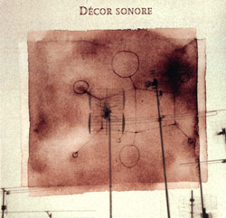 Auclair, Melanie: Decor sonore