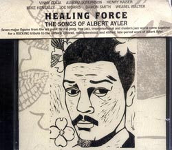 Golia / Josephson / Kaiser / Keneally / Morris /  Smith / Walter: Healing Force: The Songs of Albert (Cuneiform)
