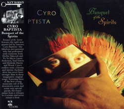 Baptista, Cyro: Banquet of the Spirits