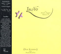 Zorn, John Bar Kokhba Sextet: Lucifer: The Book Of Angels Volume 10 (Tzadik)