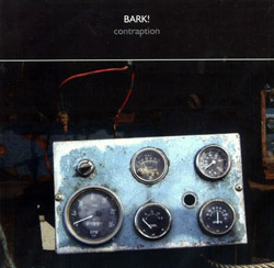 BARK!: Contraption <i>[Used Item]</i>