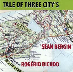 Bergin, Sean / Bicudo, Rogerio: Tale of Three City's (Pingo)