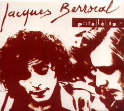 Berrocal, Jacques: Paralleles