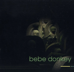 Berthiaume, Antoine / MaryClare Brzytwa: Bebe Donkey