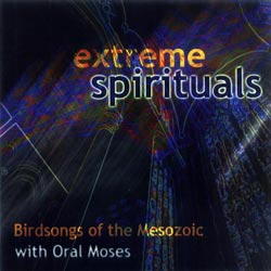 Birdsongs of the Mesozoic: Extreme Spirituals (Cuneiform)