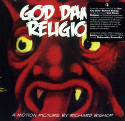 Bishop, Sir Richard: God Damn Religion [DVD & CD] (Locust)