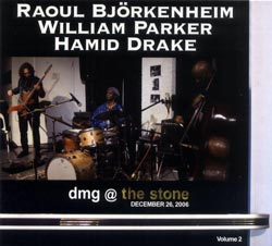 Bjorkenheim / Parker / Drake: dmg @ the stone December 26, 2006