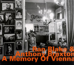 Blake, Ran & Anthony Braxton: A Memory Of Vienna (Hatology)