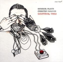 Blake, Michael / Kresten Osgood: Control This (Clean Feed)