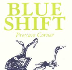 Blue Shift: Pressure Corner