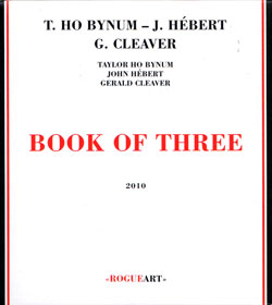 Bynum, Taylor Ho : Book Of Three (RogueArt)