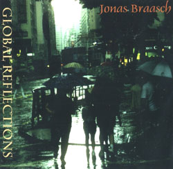 Braasch, Jonas: Global Reflections <i>[Used Item]</i> (Deep Listening)