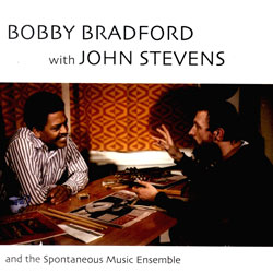 Bradford, Bobby / Stevens, John / SME: And Spontaneous Music Ensemble  [2 CDs] (NESSA)