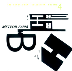 Brant, Henry : The Henry Brant Collection, Volume 4: Meteor Farm, A Spatial Concert of Ceremonies <i