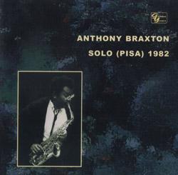 Braxton, Anthony: Solo (Pisa) 1982