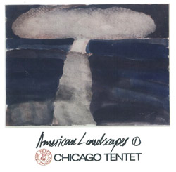 Brotzmann Chicago Tentet, Peter: American Landscapes 1 (Okka)