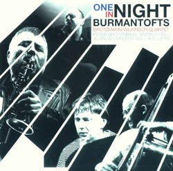 Brotzmann / Wilkinson Quartet: One Night In Burmantofts